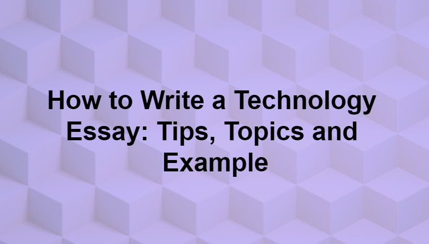 Technology essay examples