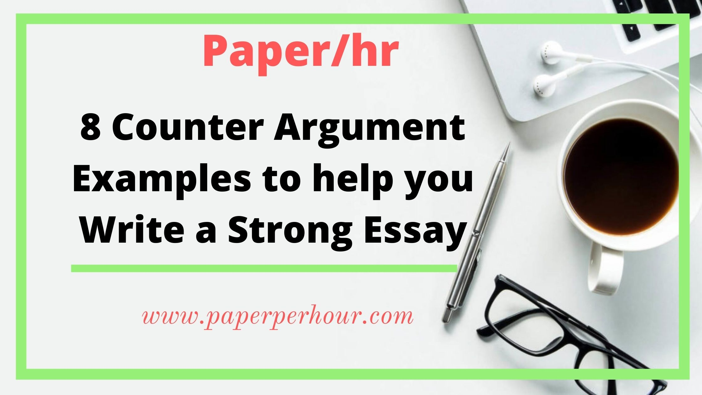 30 Counter argument examples to help you write a strong essay ...